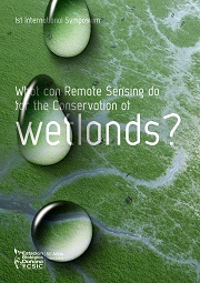 1rst International Symposium: What can Remote Sensing do for the Conservation of Wetlands?